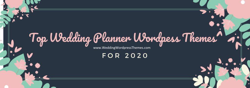 Top Wedding Planner WordPress Themes 2020