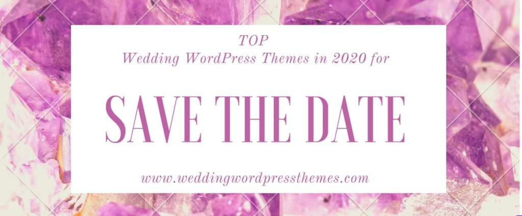 Top Save the Date Wedding WordPress Themes in 2020
