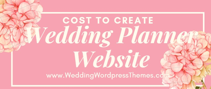 Cost to Create a wedding planner website