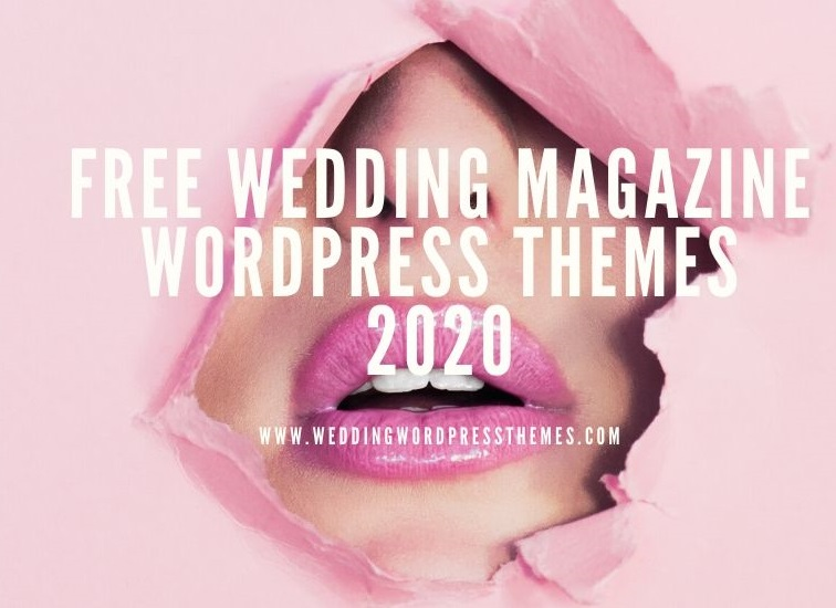 Free Wedding Magazine WordPress Themes 2020