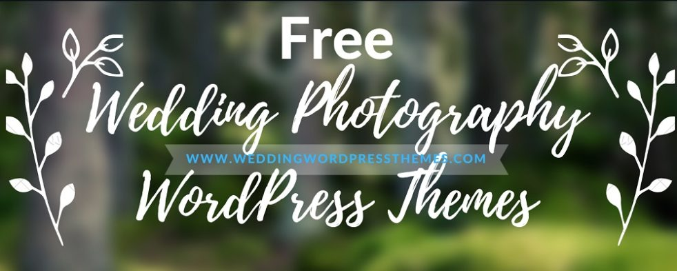 Free Wedding Photography WordPress Themes 2020