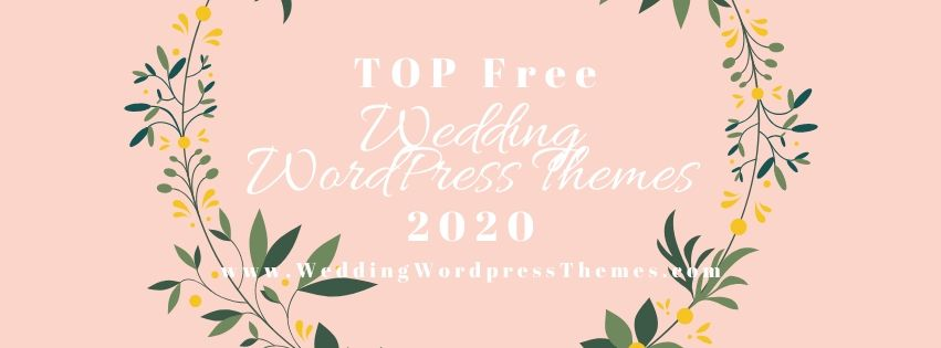 Top Free Wedding WordPress Themes 2020