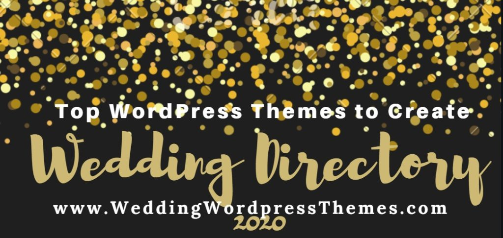 Top Wedding WordPress Themes to create Wedding Directory 2020