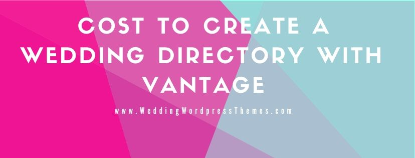 Cost to Create a Wedding Directory Website with Vantage