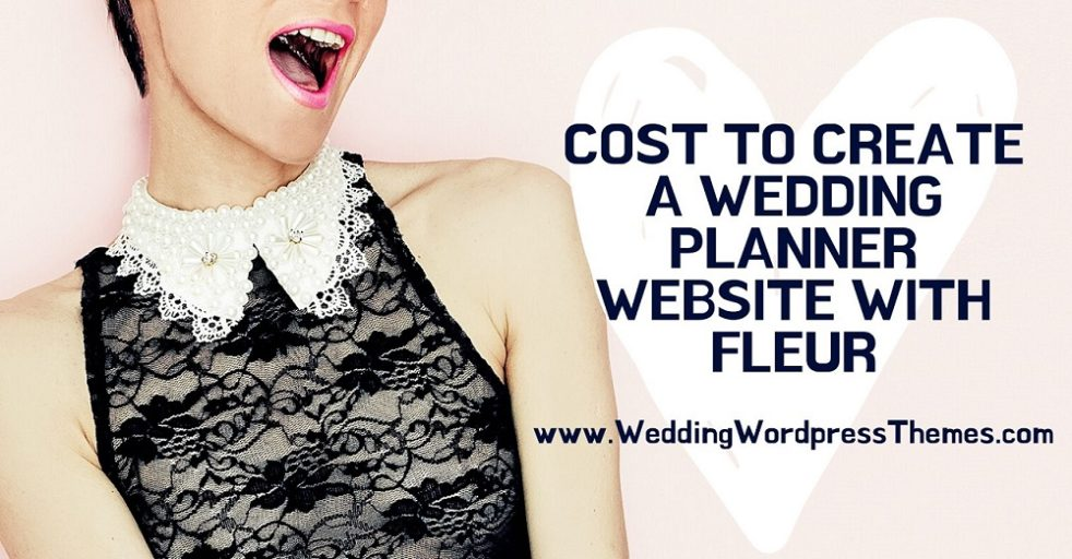 Cost to Create a Wedding Planner Website with WordPress Theme Fleur