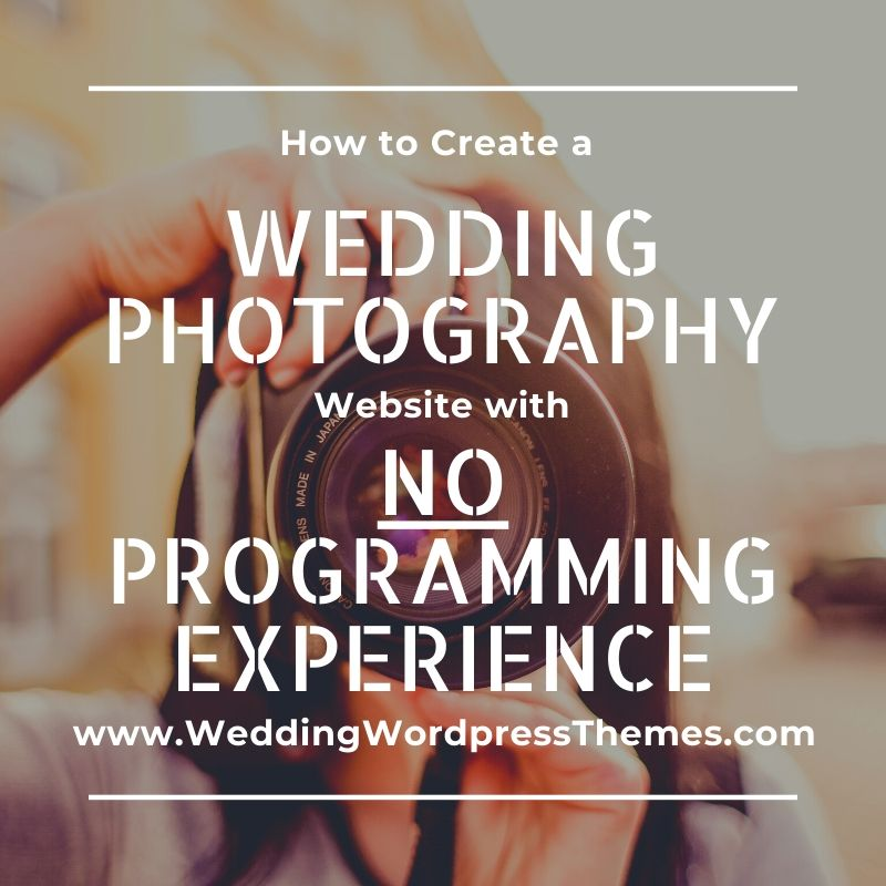 How to Create a Wedding Photography Website No programming experience - Solene