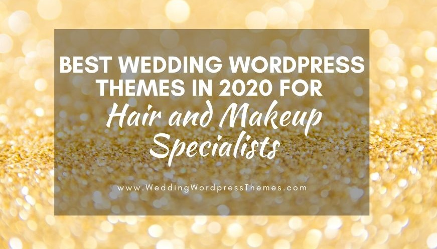 Wedding WordPress Themes 2020 for Hair and Makeup specialists